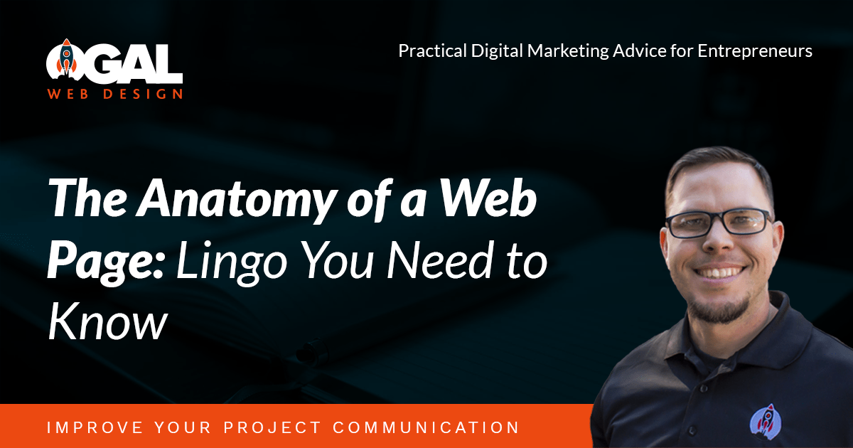 The Anatomy Of A Web Page Lingo You Need To Know Ogal Web Design